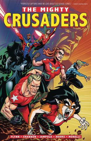 The Mighty Crusaders Vol. 1