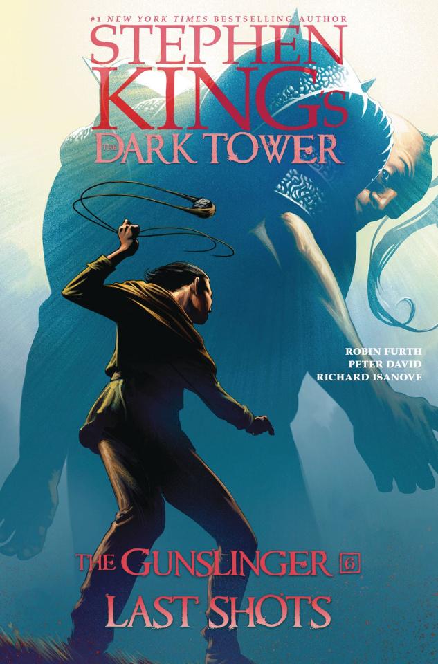 The Dark Tower: The Gunslinger Vol. 6: Last Shots