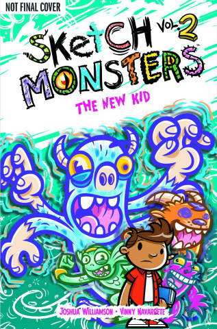 Sketch Monsters Vol. 2: The New Kid