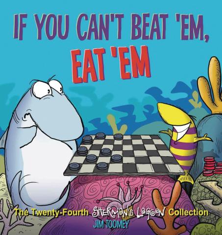 Sherman's Lagoon: If You Can't Beat 'Em, Eat 'Em