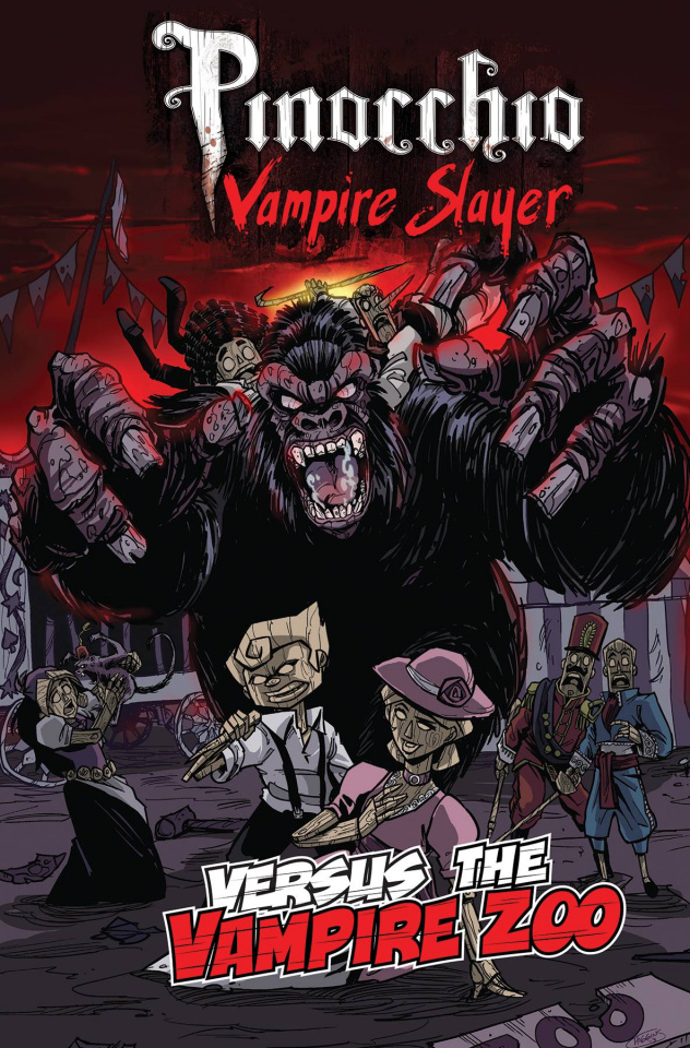 Pinocchio: Vampire Slayer Versus The Vampire Zoo
