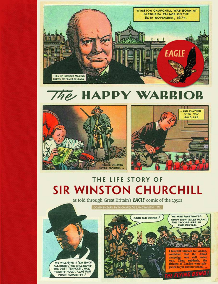The Happy Warrior: The Life Story of Sir Winston Churchill