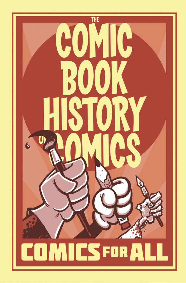 The Comic Book History of Comics: Comics For All