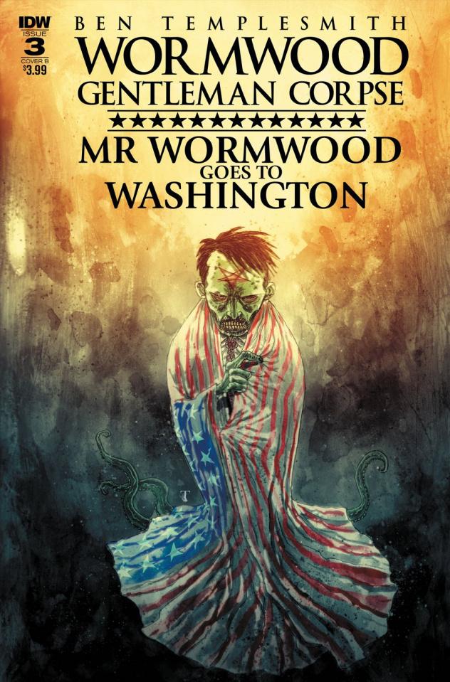 Wormwood: Gentleman Corpse - Mr. Wormwood Goes To Washington #3 (Templesmith Cover)