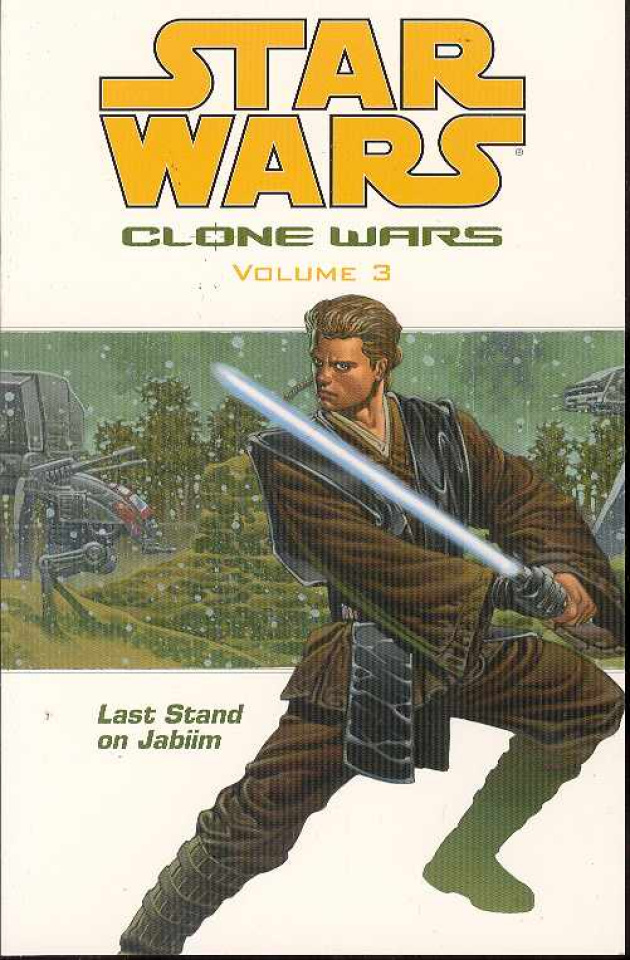 Star Wars: The Clone Wars Vol. 3: Last Stand On Jabiim