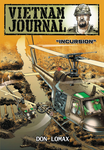 Vietnam Journal Vol. 1: Incursion