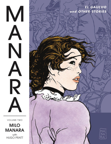 The Manara Library Vol. 2: El Gaucho and Other Stories