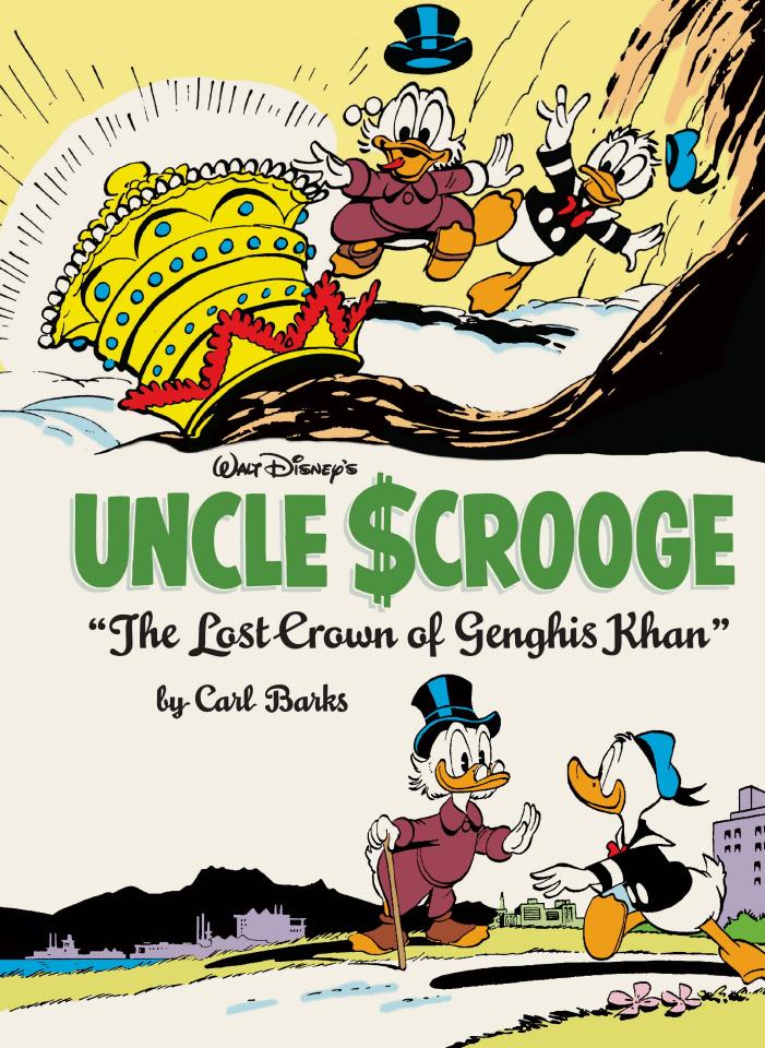 Walt Disney's Uncle Scrooge Vol. 3: The Last Crown of Genghis Khan