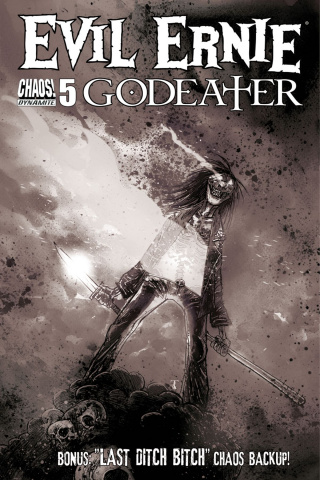 Evil Ernie: Godeater #5 (10 Copy B&W Cover)