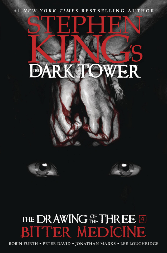 The Dark Tower: The Drawing of the Three Vol. 4: Bitter Medicine