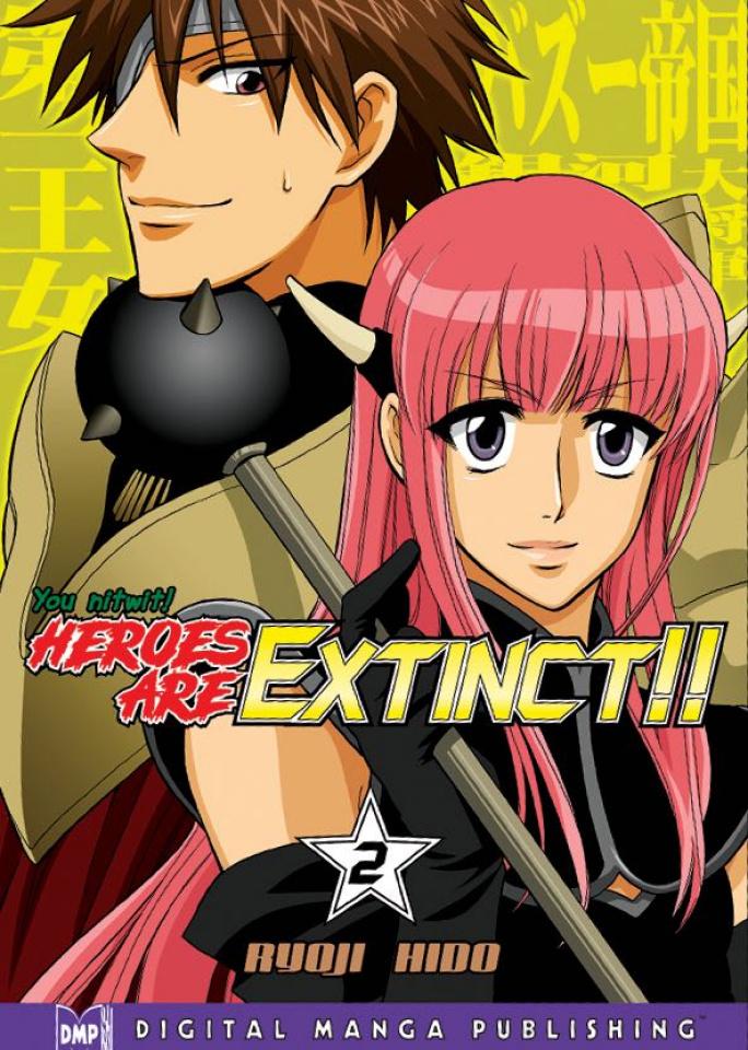 Heroes Are Extinct!! Vol. 2