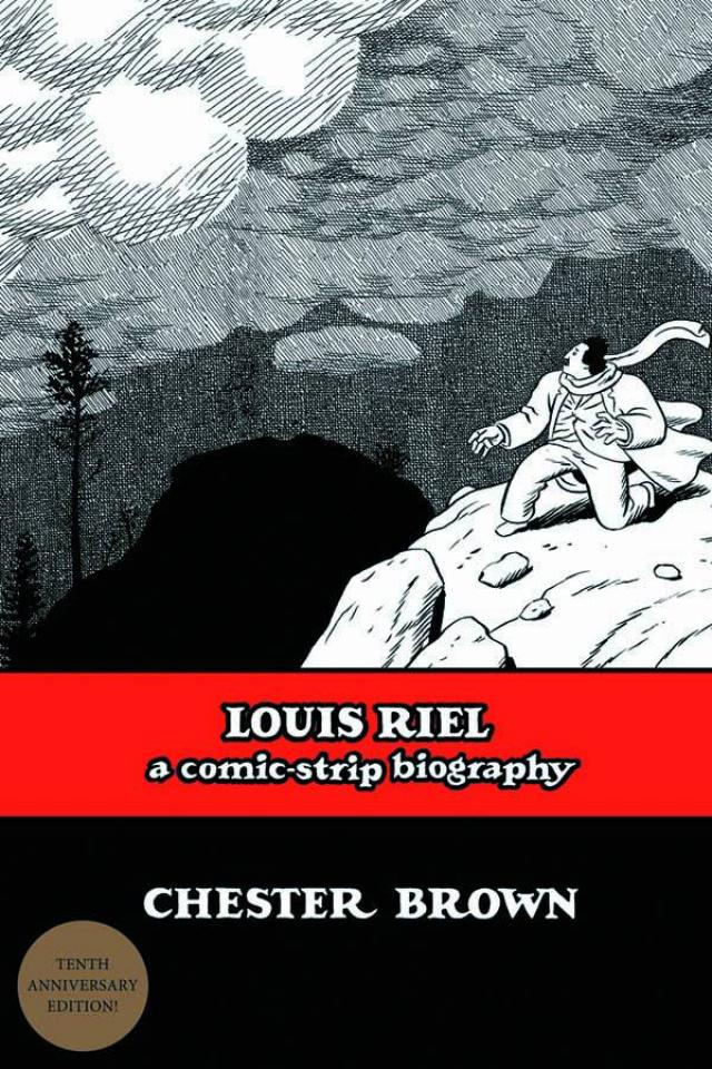 Louis Riel: A Comic Strip Biography