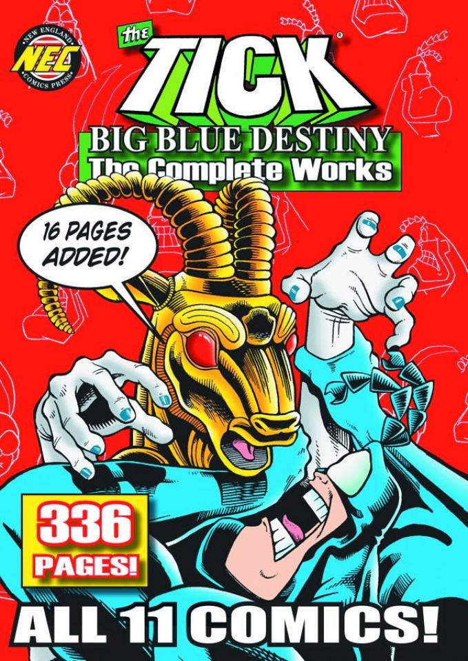 The Tick: Big Blue Destiny - The Complete Works