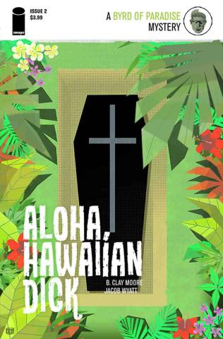 Aloha, Hawaiian Dick #2