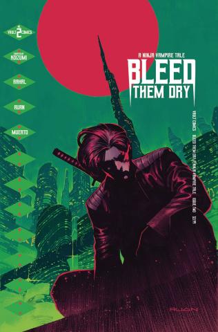 Bleed Them Dry #2