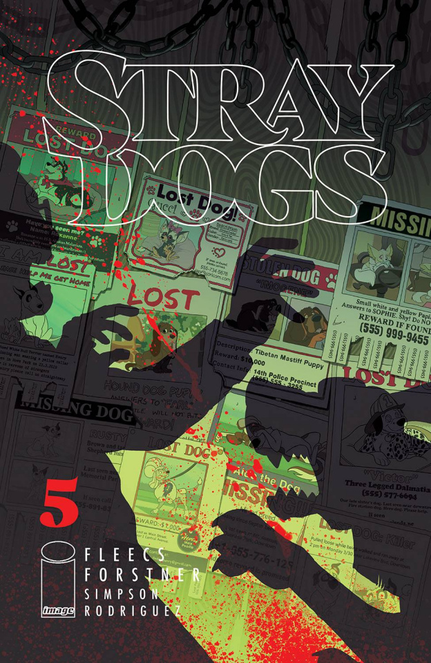 Stray Dogs #5 (Forstner & Fleecs Cover)