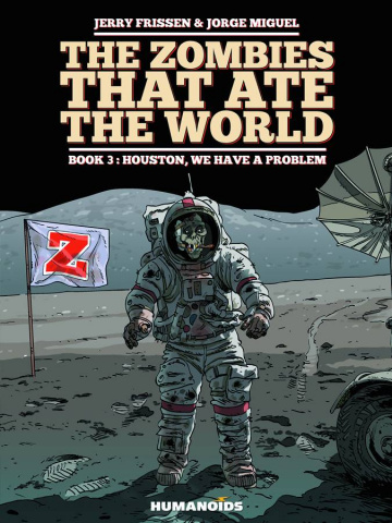 The Zombies That Ate the World Vol. 3