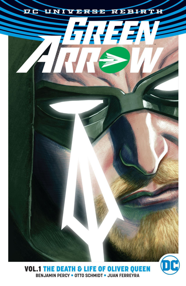 Green Arrow Vol. 1: The Death & Life of Oliver Queen (Rebirth)