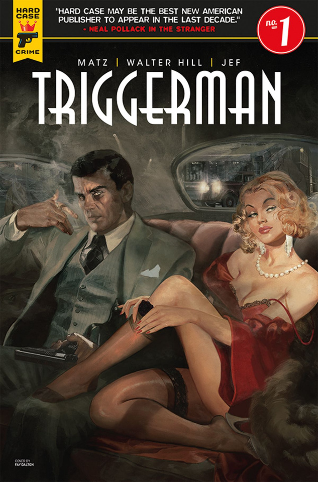 Hard Case Crime: Triggerman #1 (NYCC Cover)
