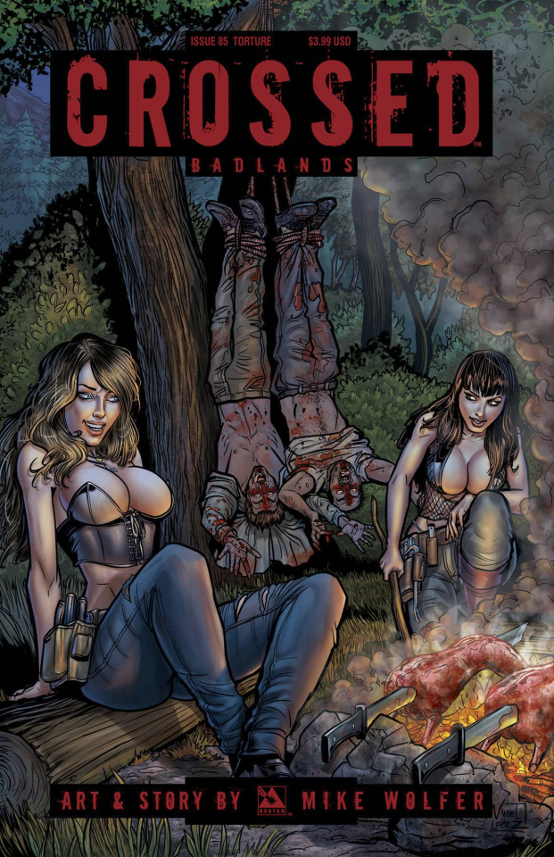 Crossed: Badlands #85 (Torture Cover)