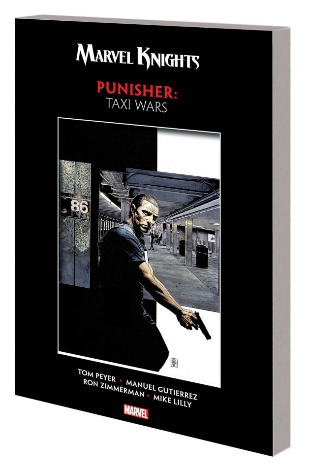 Marvel Knights: Punisher by Peyer & Gutierrez - Taxi Wars