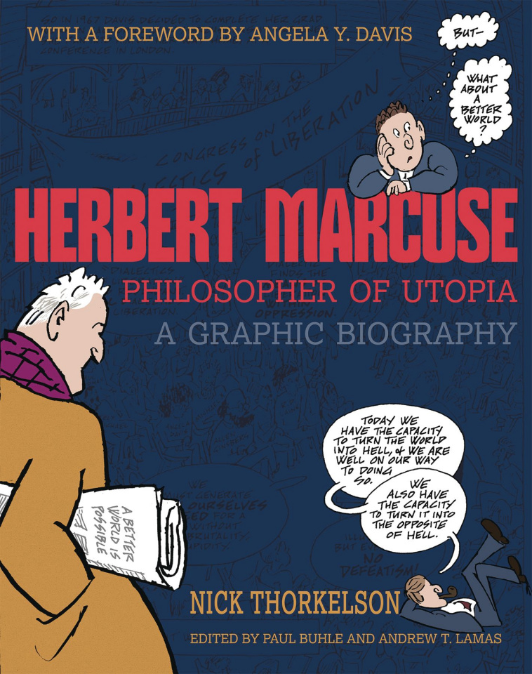 Herbert Marcuse: Philosopher of Utopia