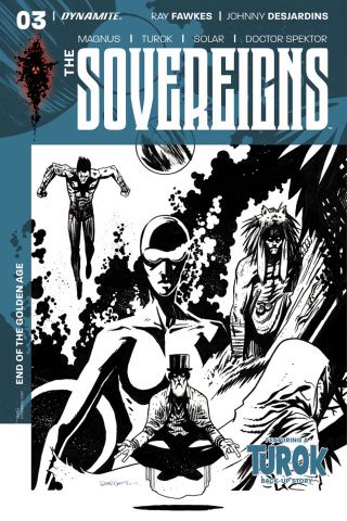 The Sovereigns #3 (10 Copy Burnett B&W Cover)