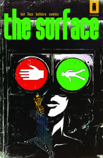 The Surface #1 (Walsh & Bellaire Cover)