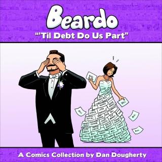 Beardo Vol. 3: 'Til Debt Do Us Part