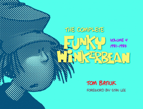 The Complete Funky Winkerbean Vol. 4: 1981-1983