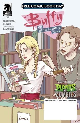 Buffy: The High School Years / Plants vs. Zombies