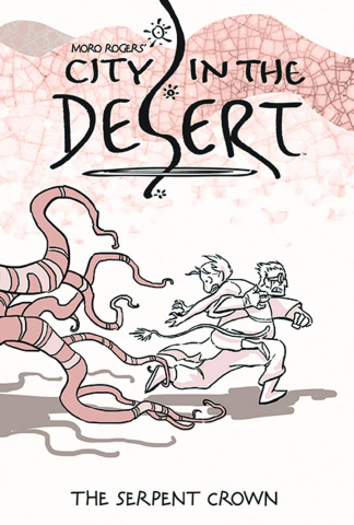 City in the Desert Vol. 2: The Serpent Crown