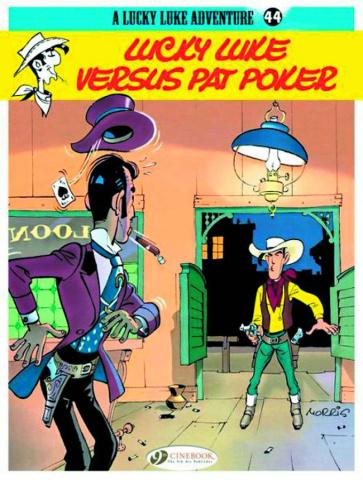 Lucky Luke Vol. 44: Lucky Luke vs. Pat Poker