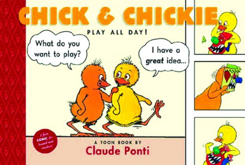Chick & Chickie in Play All Day