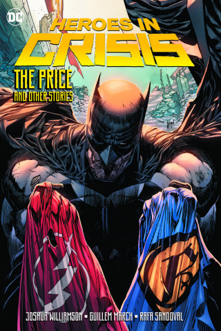 Heroes in Crisis: The Price and Other Tales
