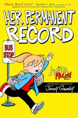Amelia Rules! Vol. 8: Her Permanent Record