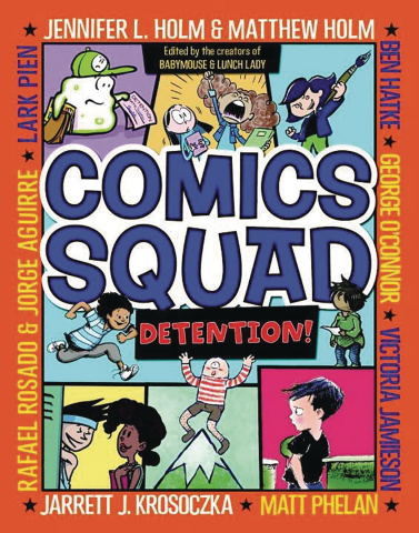Comics Squad: Recess! Vol. 3: Detention!