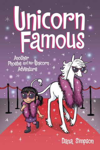 Phoebe and Her Unicorn Vol. 13: Unicorn Famous