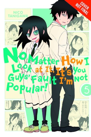 It's Not My Fault That I'm Not Popular! Vol. 5