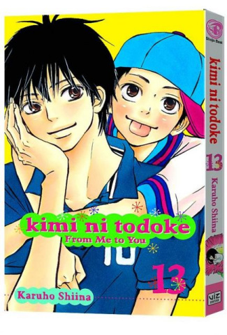 Kimi Ni Todoke Vol. 13: From Me To You
