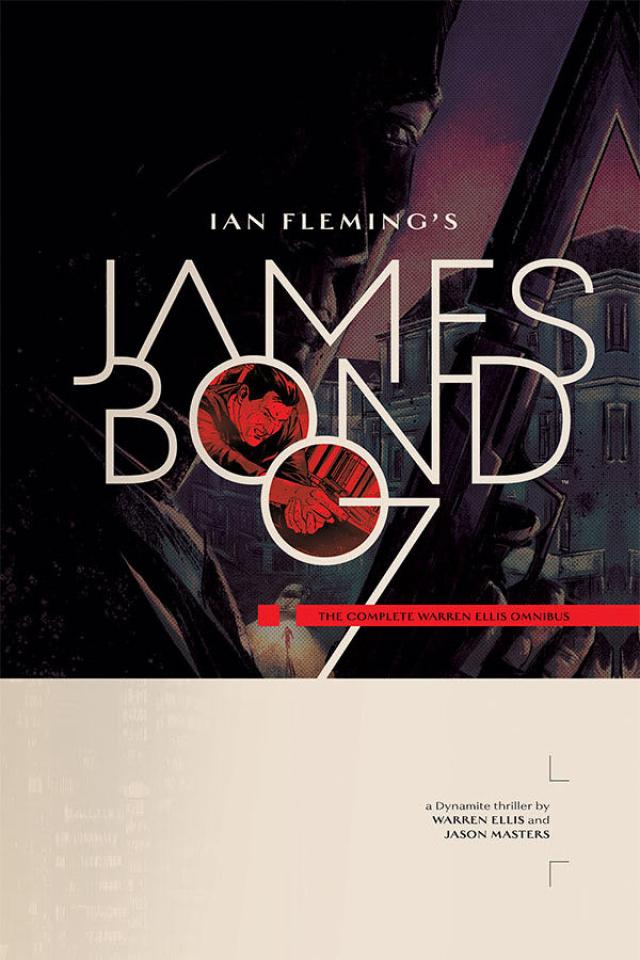 James Bond: The Complete Warren Ellis (Omnibus)