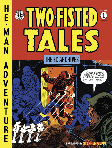 The EC Archives: Two-Fisted Tales Vol. 1