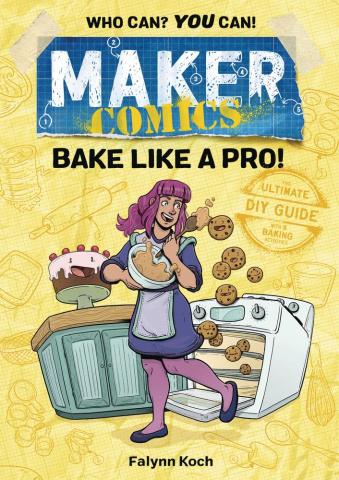Maker Comics: Bake Like A Pro