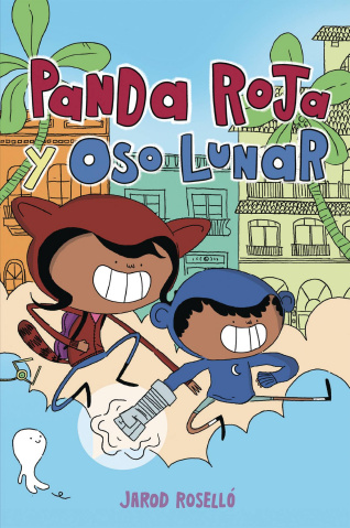 Panda Roja & Oso Lunar (Spanish Edition)