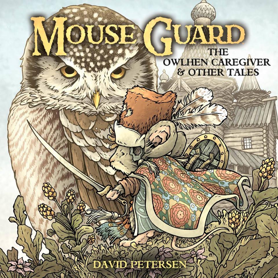 Mouse Guard: Owlhen the Caregiver #1