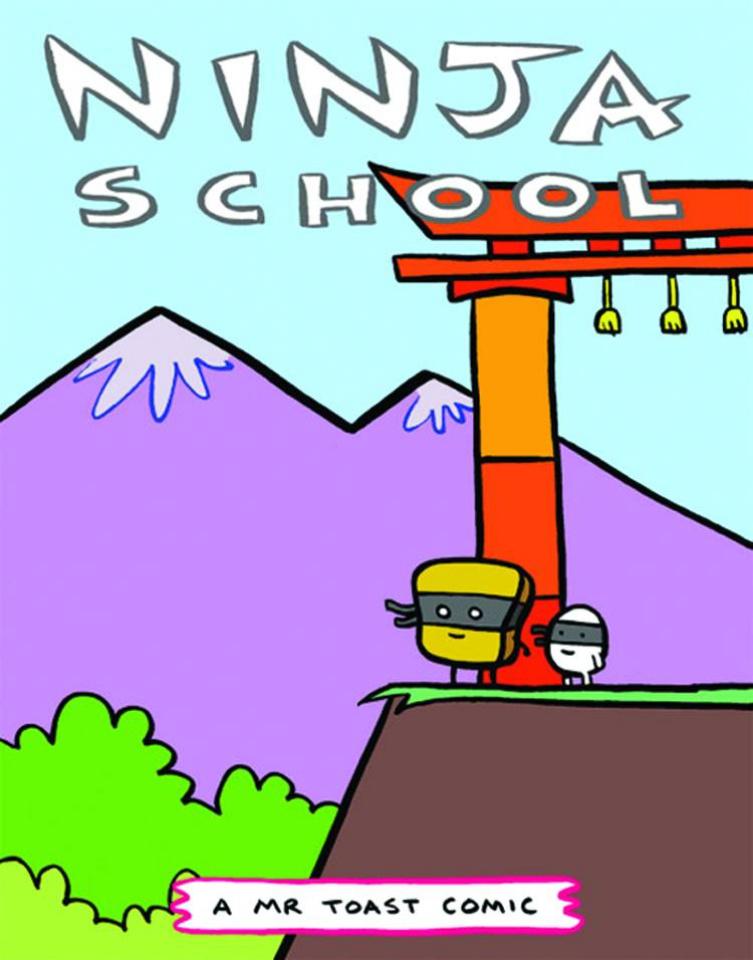 Mr Toast Comics #4: Ninja School