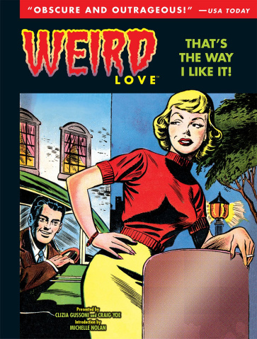 Weird Love: That's the Way I Like It