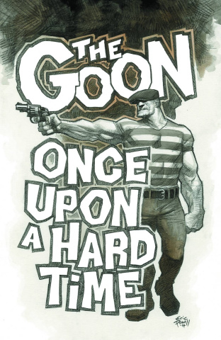 The Goon: Once Upon A Hard Time #4