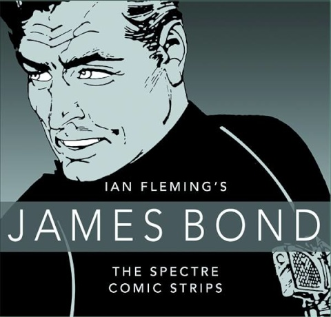 James Bond: The Spectre Comic Strips Collection