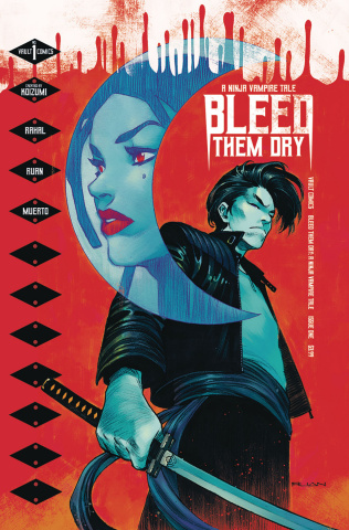 Bleed Them Dry #1 (Ruan Cover)